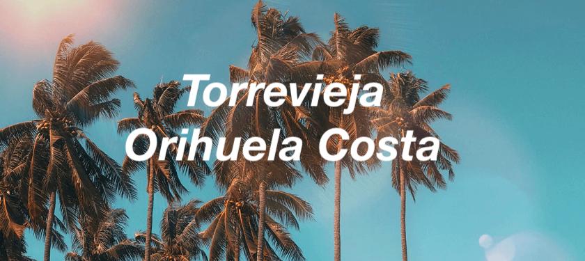 ¿Por qué vivir en Orihuela Costa y en Torrevieja?